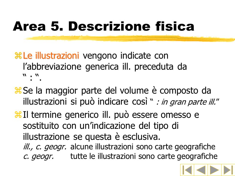 Area 5. Descrizione fisica