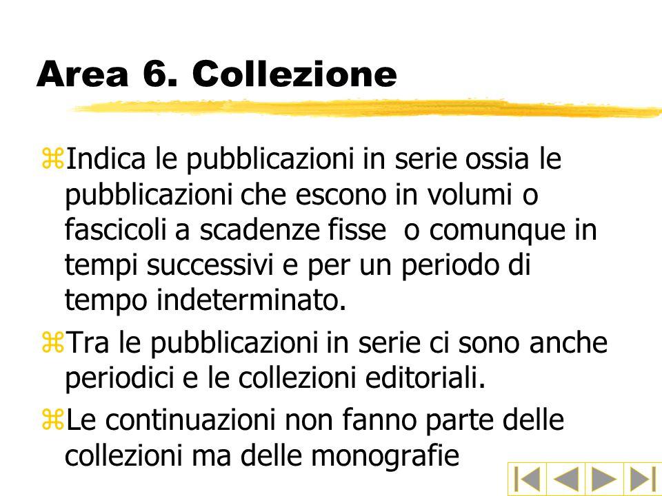Area 6. Collezione