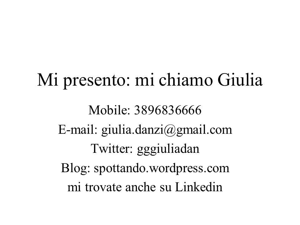 Mi presento: mi chiamo Giulia