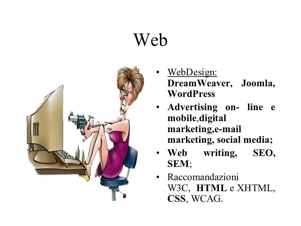Web WebDesign: DreamWeaver, Joomla, WordPress