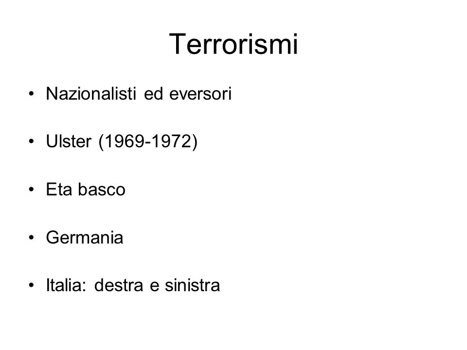 Terrorismi Nazionalisti ed eversori Ulster (1969-1972) Eta basco