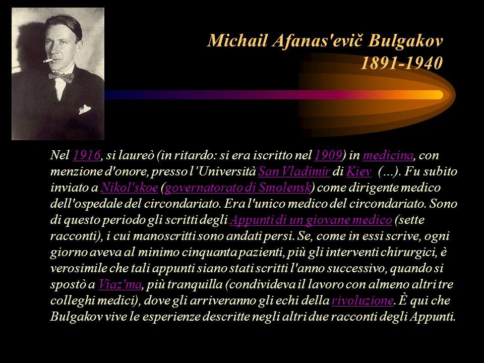 Michail Afanas evič Bulgakov 1891-1940