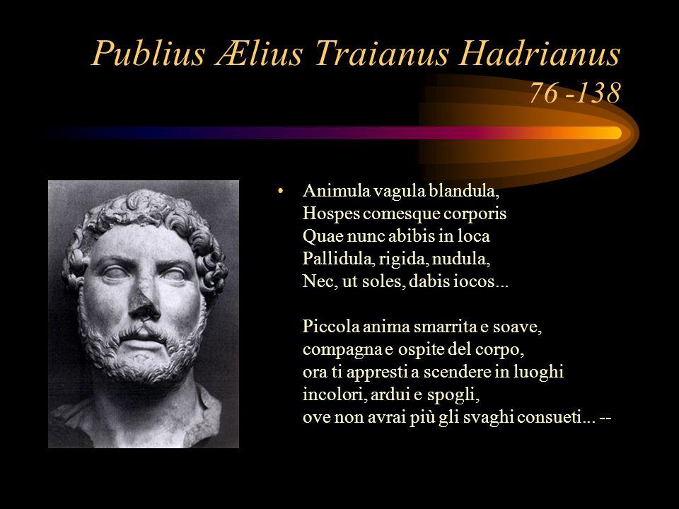 Publius Ælius Traianus Hadrianus 76 -138