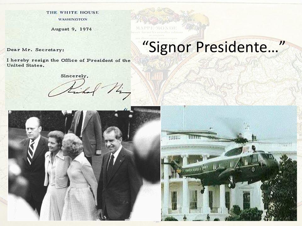 Signor Presidente…