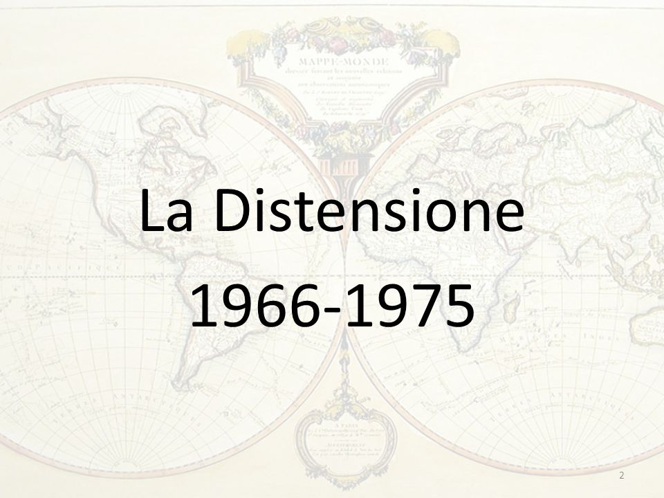 La Distensione 1966-1975