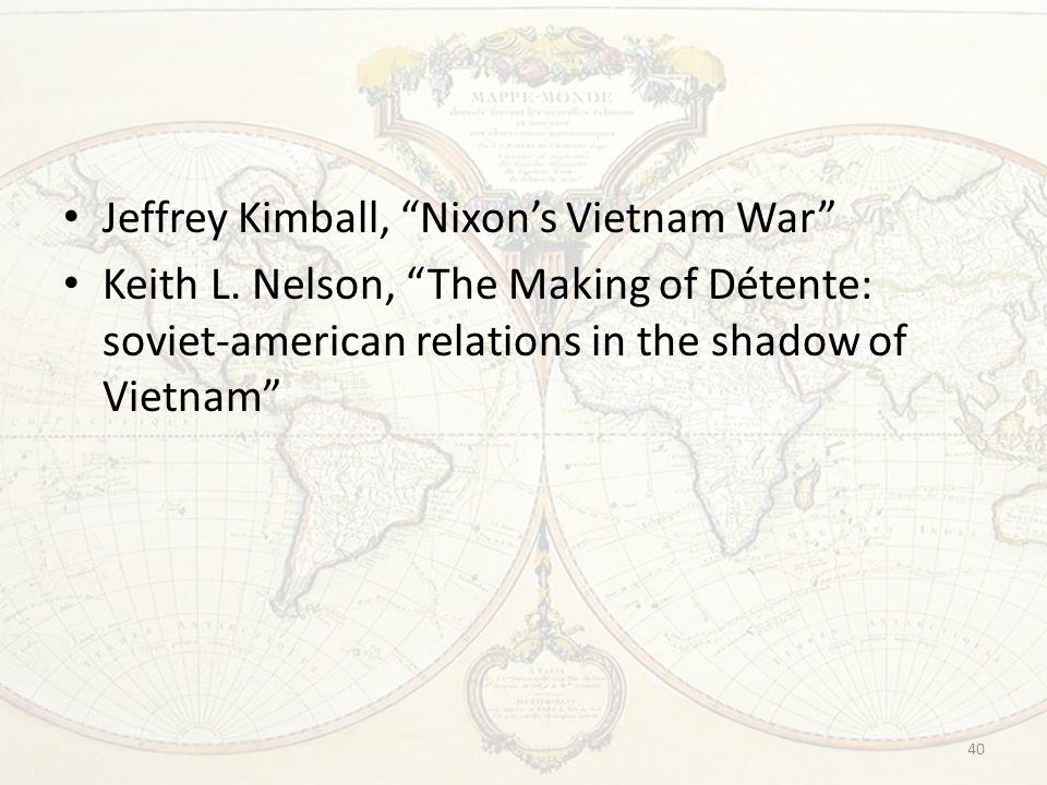 Jeffrey Kimball, Nixon's Vietnam War