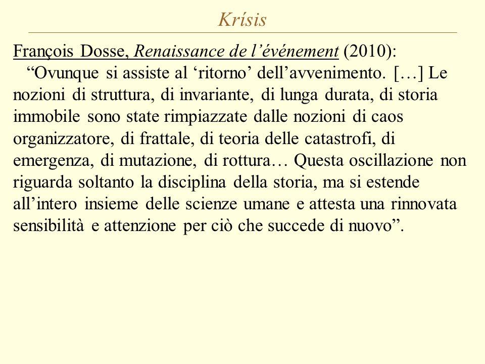 Krísis François Dosse, Renaissance de l'événement (2010):