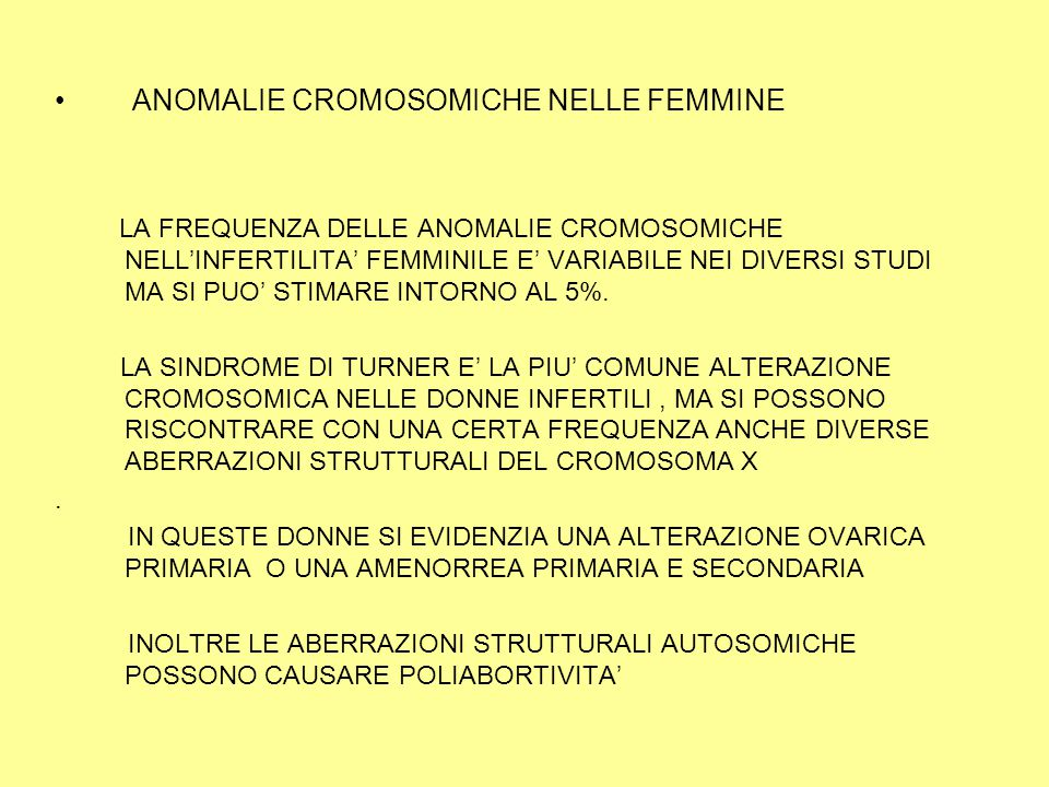 ANOMALIE CROMOSOMICHE NELLE FEMMINE