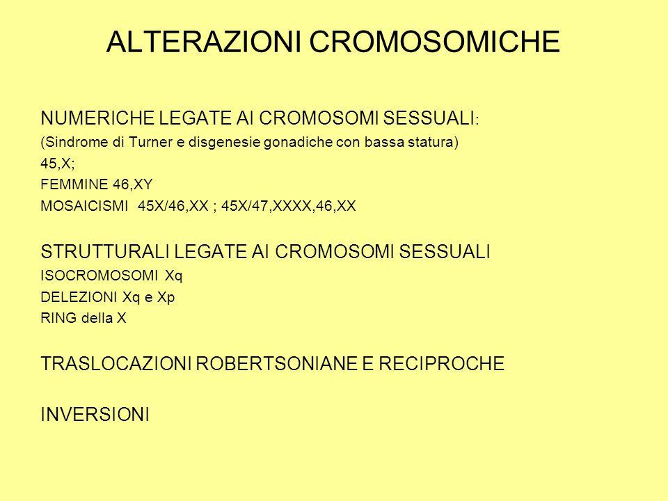 ALTERAZIONI CROMOSOMICHE