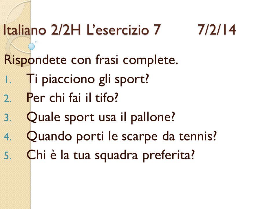 Italiano 2/2H L'esercizio 7 7/2/14