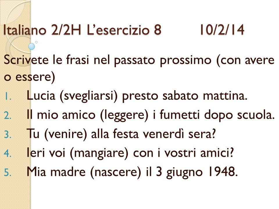 Italiano 2/2H L'esercizio 8 10/2/14