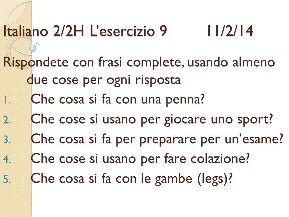 Italiano 2/2H L'esercizio 9 11/2/14