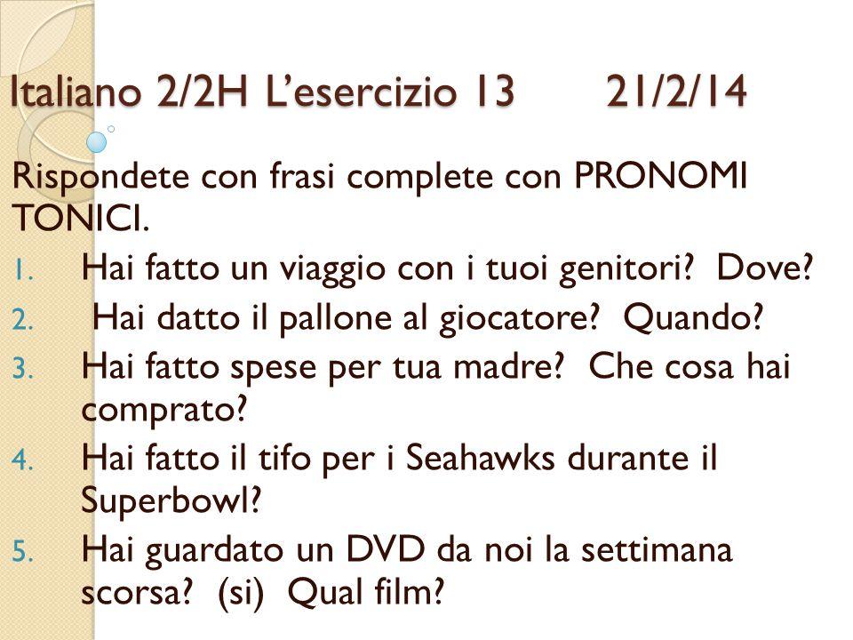 Italiano 2/2H L'esercizio 13 21/2/14