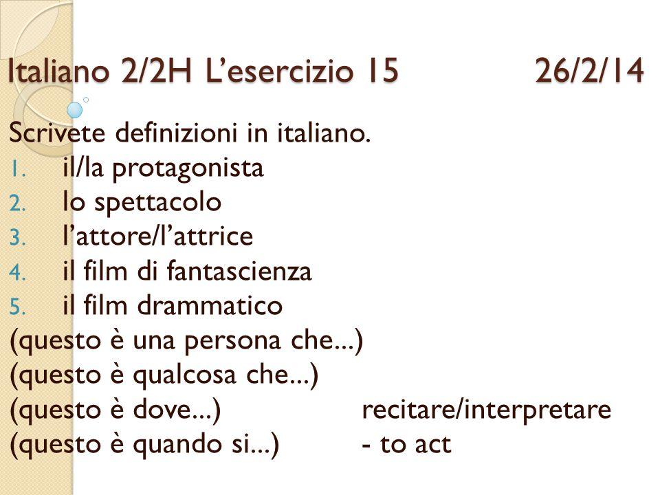 Italiano 2/2H L'esercizio 15 26/2/14