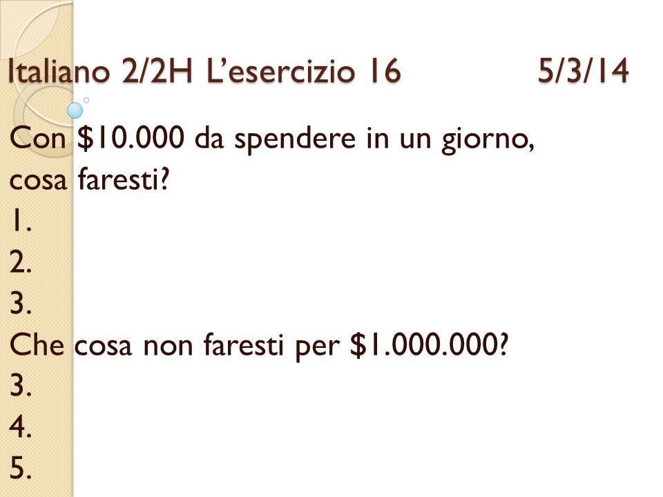 Italiano 2/2H L'esercizio 16 5/3/14