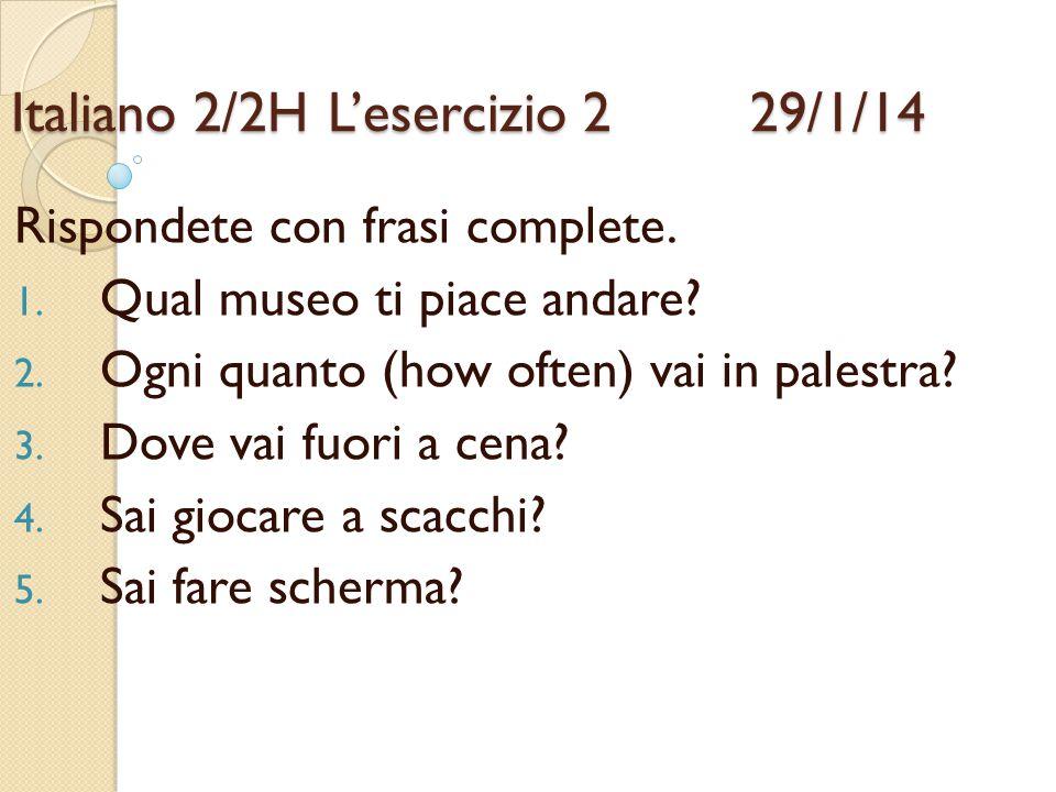 Italiano 2/2H L'esercizio 2 29/1/14