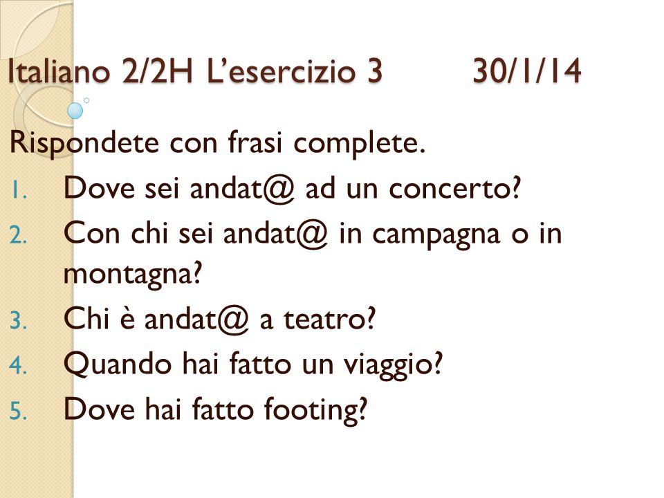Italiano 2/2H L'esercizio 3 30/1/14