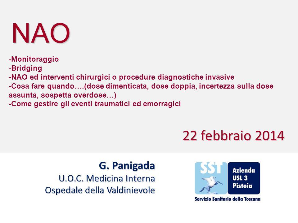 NAO 22 febbraio 2014 G. Panigada U.O.C. Medicina Interna