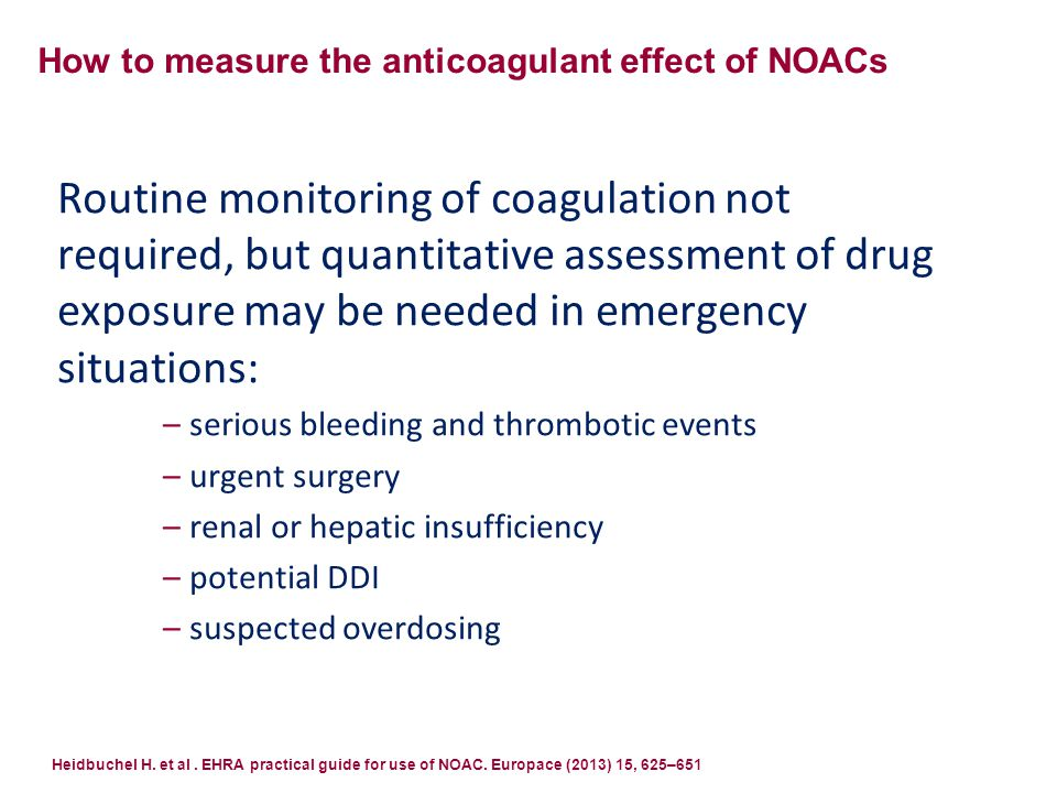 How to measure the anticoagulant effect of NOACs