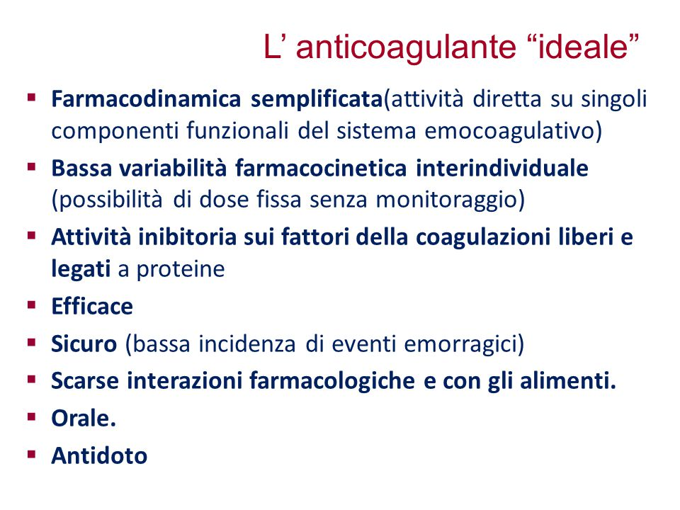 L' anticoagulante ideale