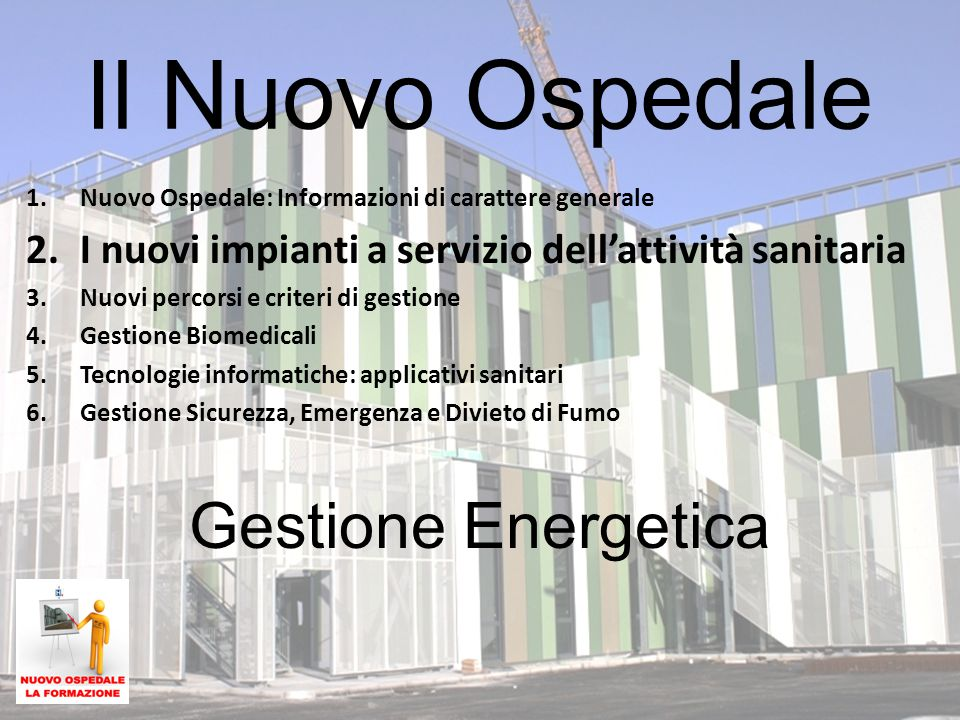 Il Nuovo Ospedale Gestione Energetica