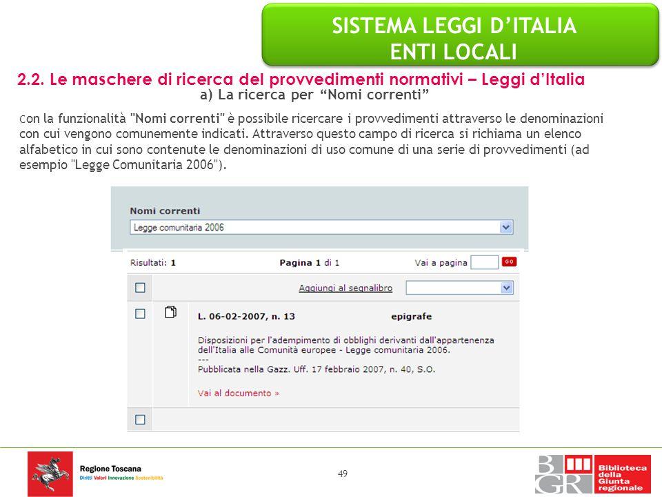 SISTEMA LEGGI D'ITALIA ENTI LOCALI a) La ricerca per Nomi correnti