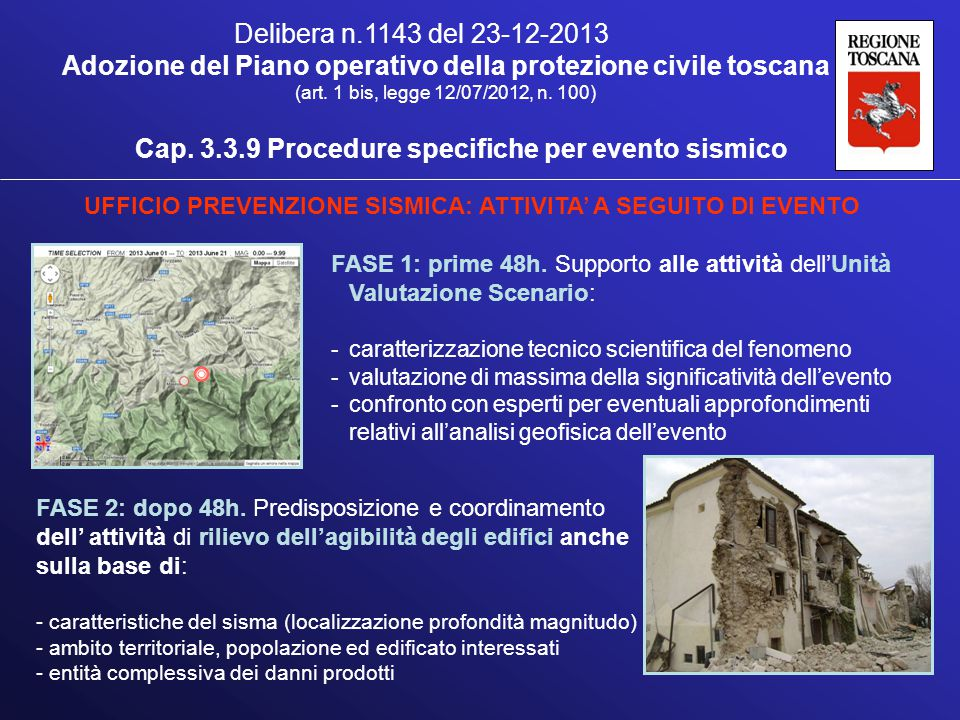 Cap. 3.3.9 Procedure specifiche per evento sismico