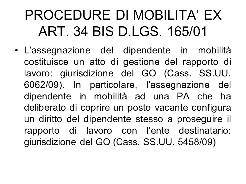 PROCEDURE DI MOBILITA' EX ART. 34 BIS D.LGS. 165/01