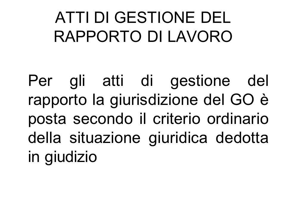 ATTI DI GESTIONE DEL RAPPORTO DI LAVORO
