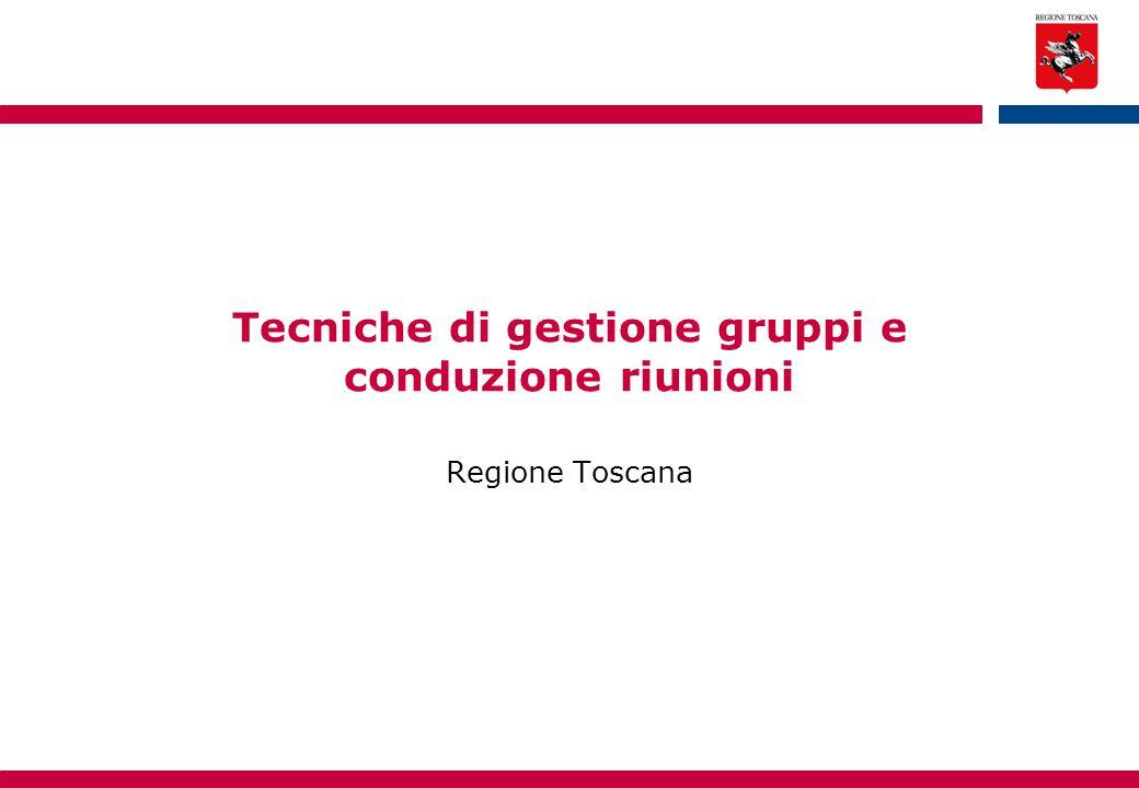 Tecniche di gestione gruppi e conduzione riunioni
