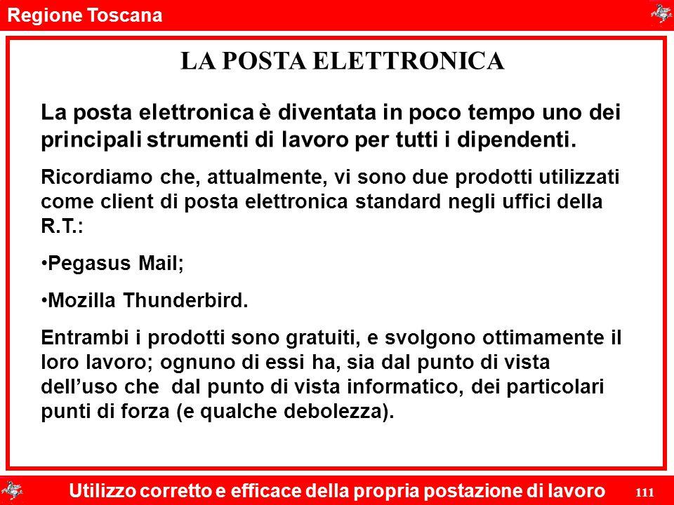 LA POSTA ELETTRONICA La posta elettronica è diventata in poco tempo uno dei principali strumenti di lavoro per tutti i dipendenti.
