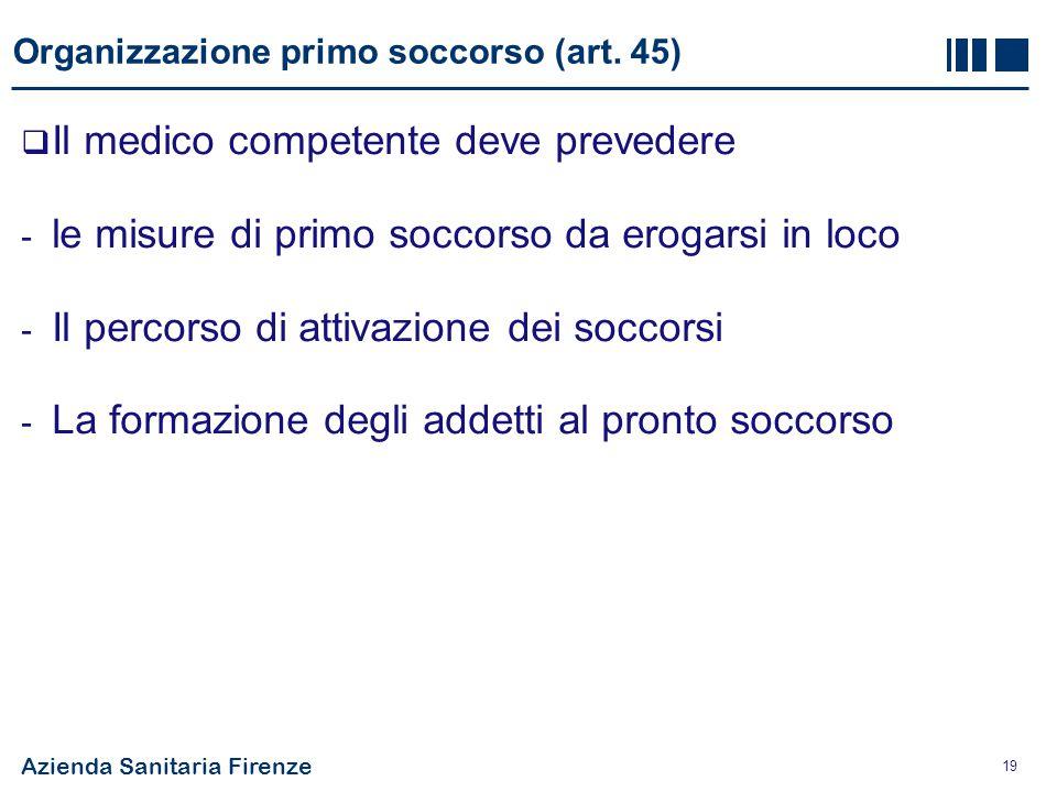 Organizzazione primo soccorso (art. 45)