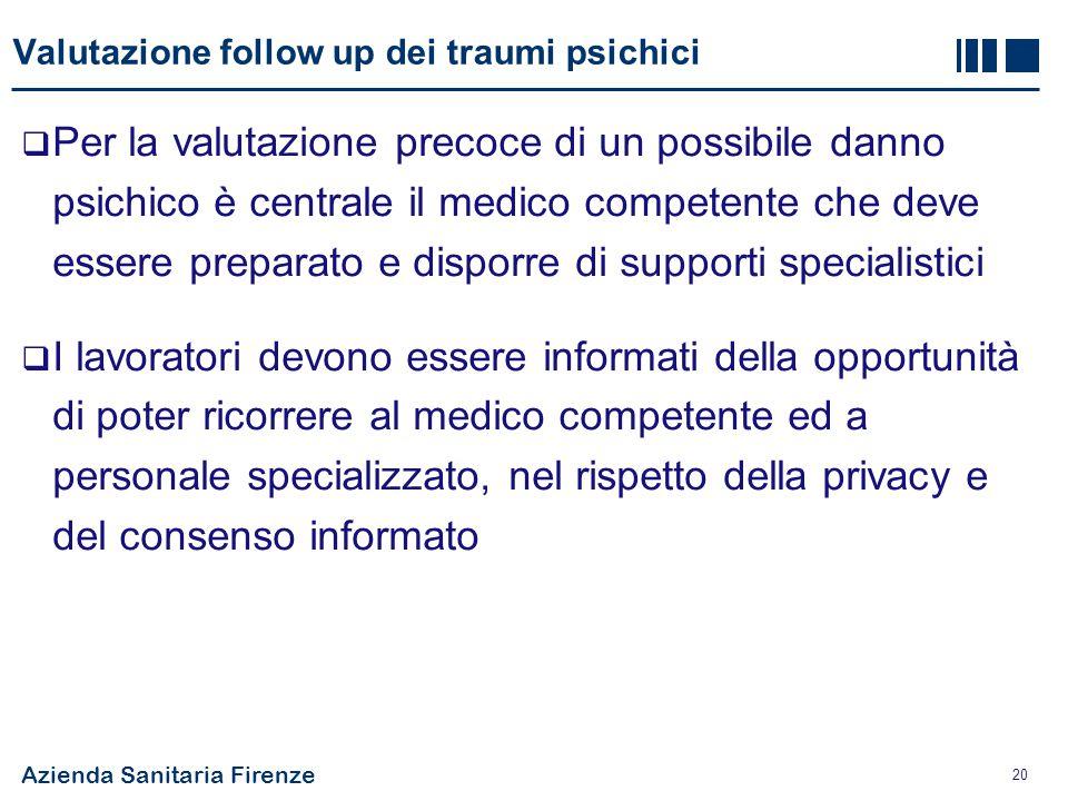 Valutazione follow up dei traumi psichici