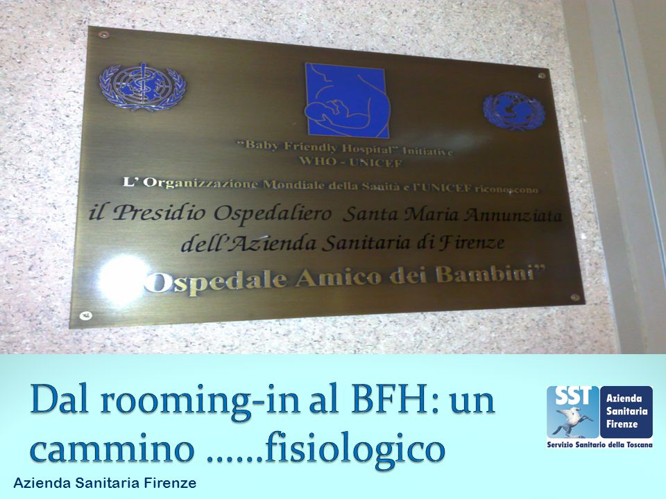 Dal rooming-in al BFH: un cammino ……fisiologico