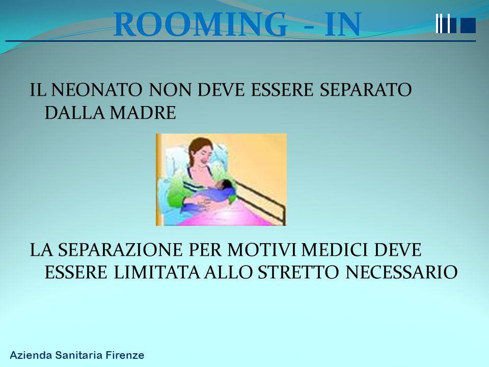 ROOMING - IN IL NEONATO NON DEVE ESSERE SEPARATO DALLA MADRE