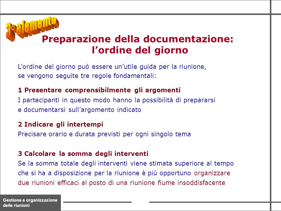 Preparazione della documentazione: l'ordine del giorno