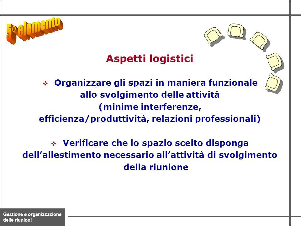 5° elemento Aspetti logistici