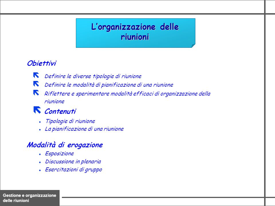 L'organizzazione delle riunioni