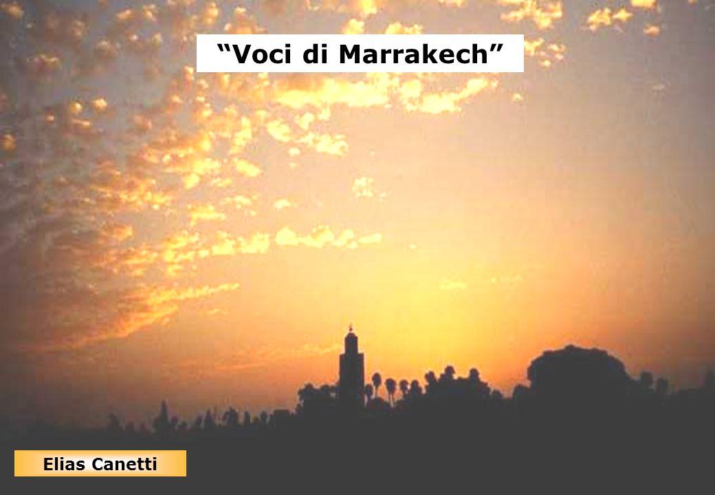 Voci di Marrakech Voci di Marrakech Elias Canetti Elias Canetti