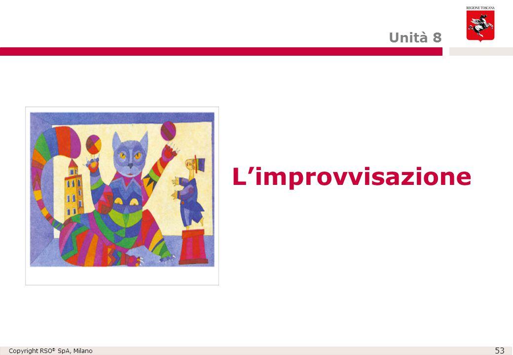 Unità 8 L'improvvisazione