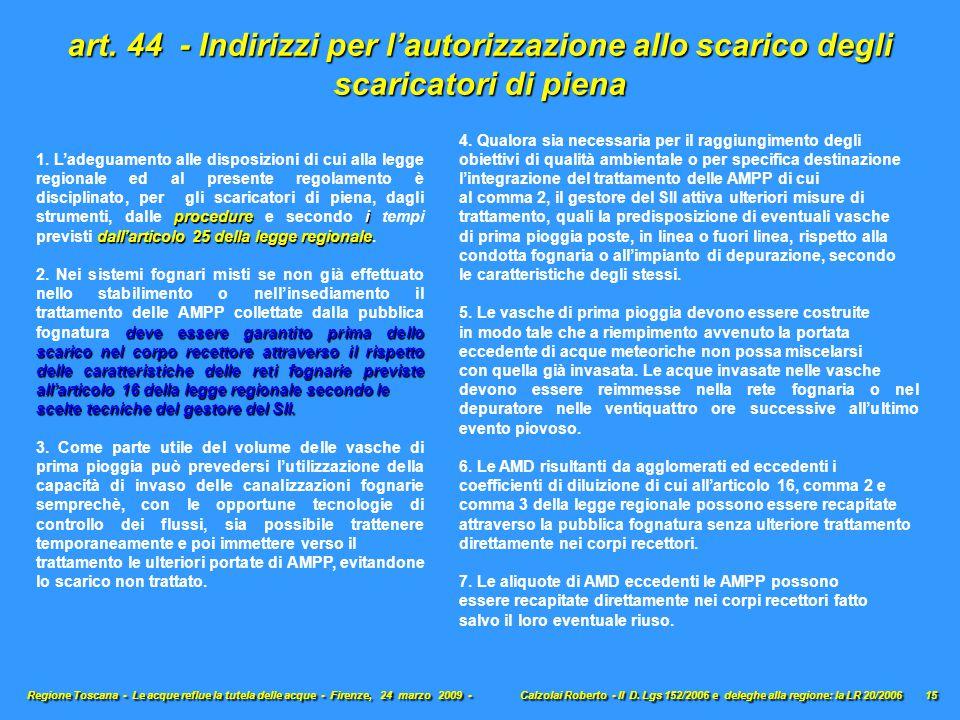 art. 44 - Indirizzi per l'autorizzazione allo scarico degli scaricatori di piena