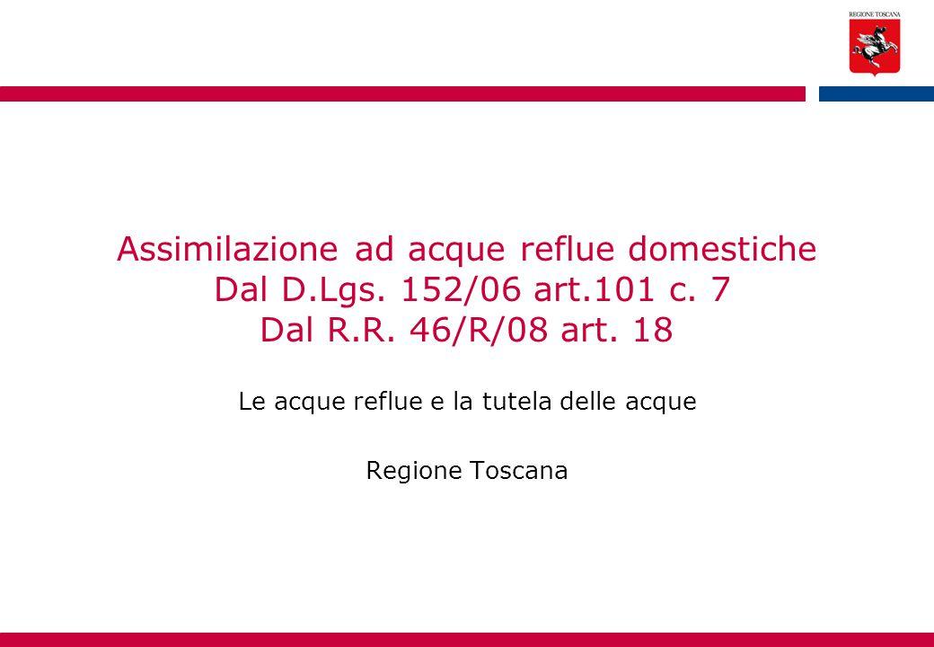Le acque reflue e la tutela delle acque Regione Toscana