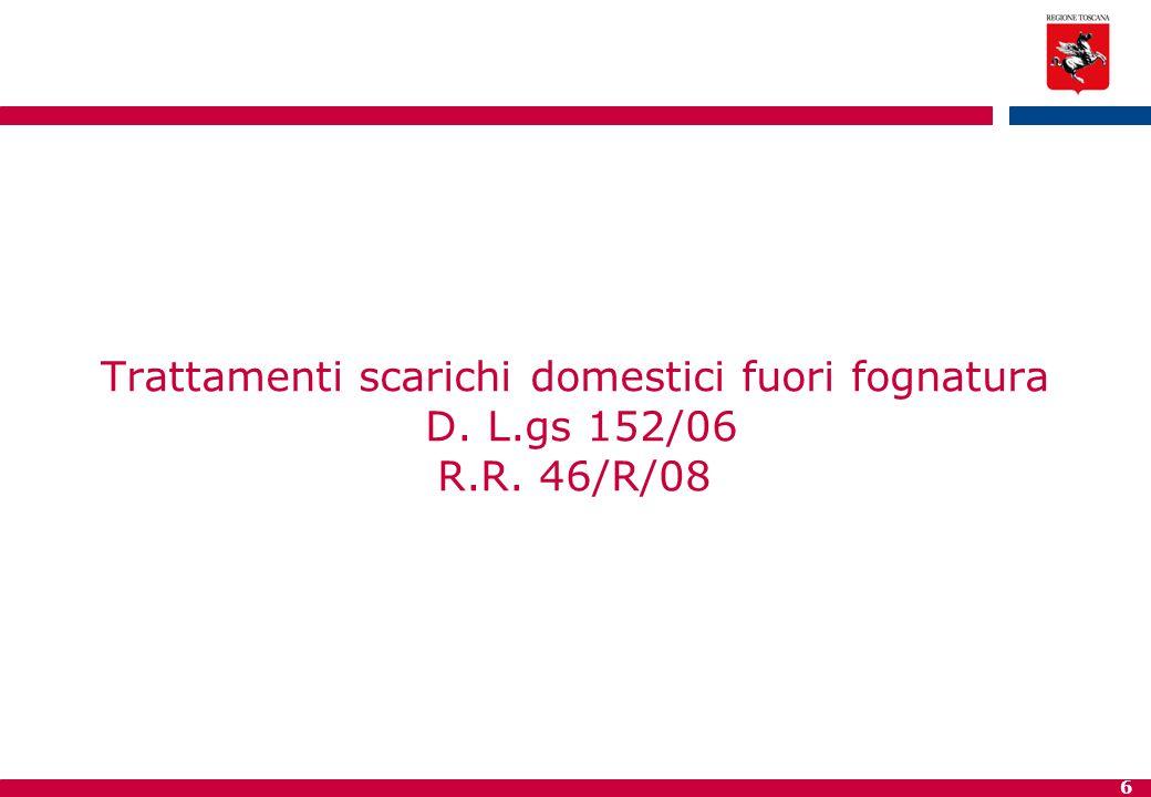 Trattamenti scarichi domestici fuori fognatura D. L. gs 152/06 R. R