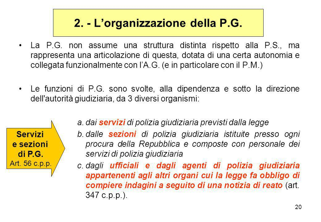 2. - L'organizzazione della P.G.
