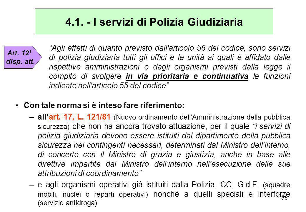 4.1. - I servizi di Polizia Giudiziaria