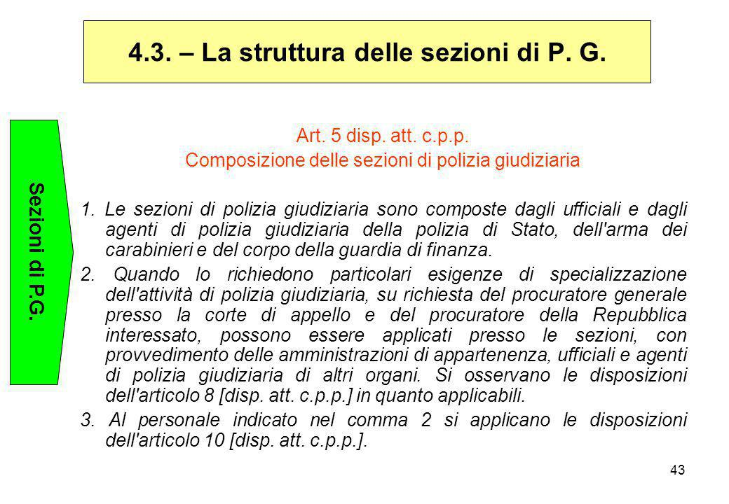 4.3. – La struttura delle sezioni di P. G.