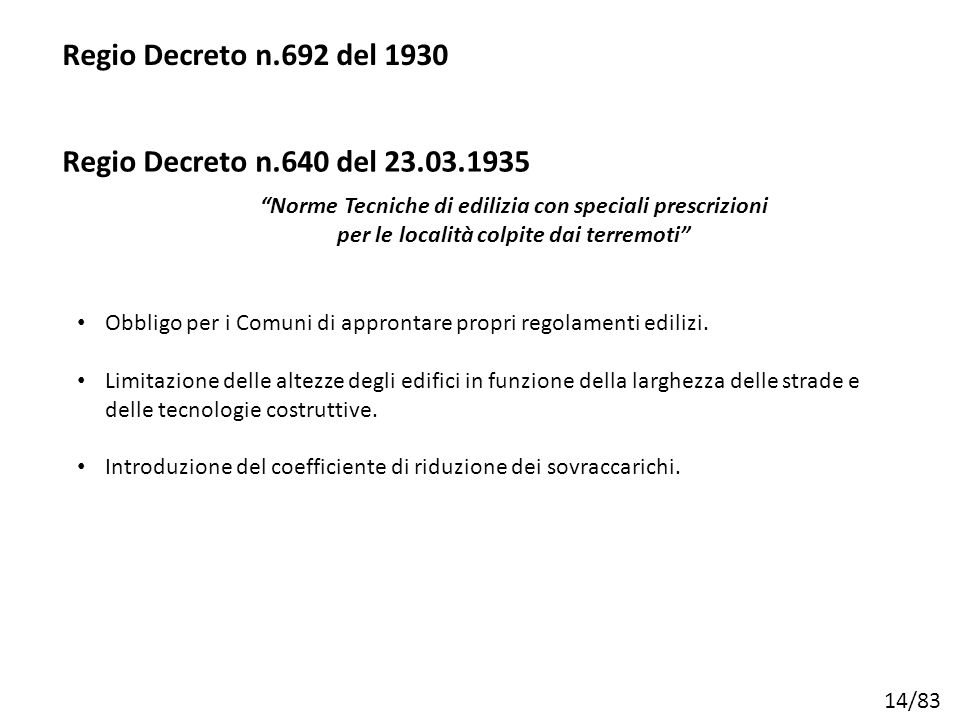 Regio Decreto n.692 del 1930 Regio Decreto n.640 del 23.03.1935