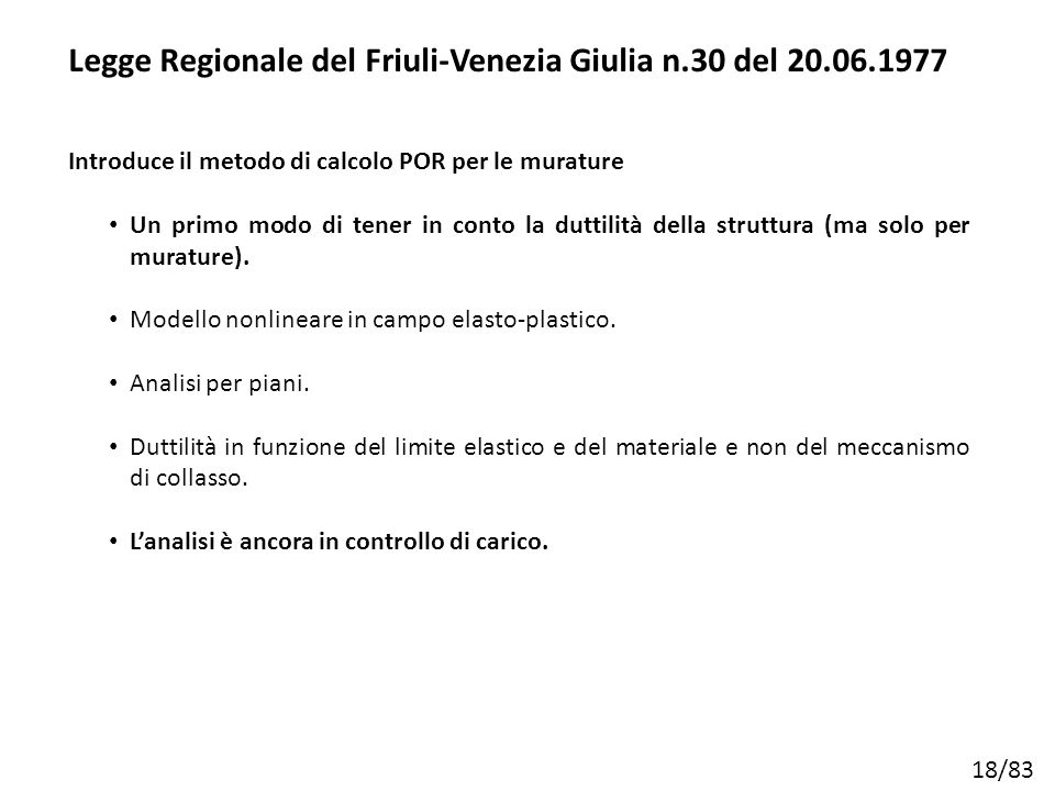 Legge Regionale del Friuli-Venezia Giulia n.30 del 20.06.1977