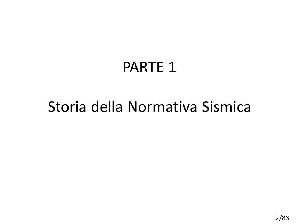 PARTE 1 Storia della Normativa Sismica