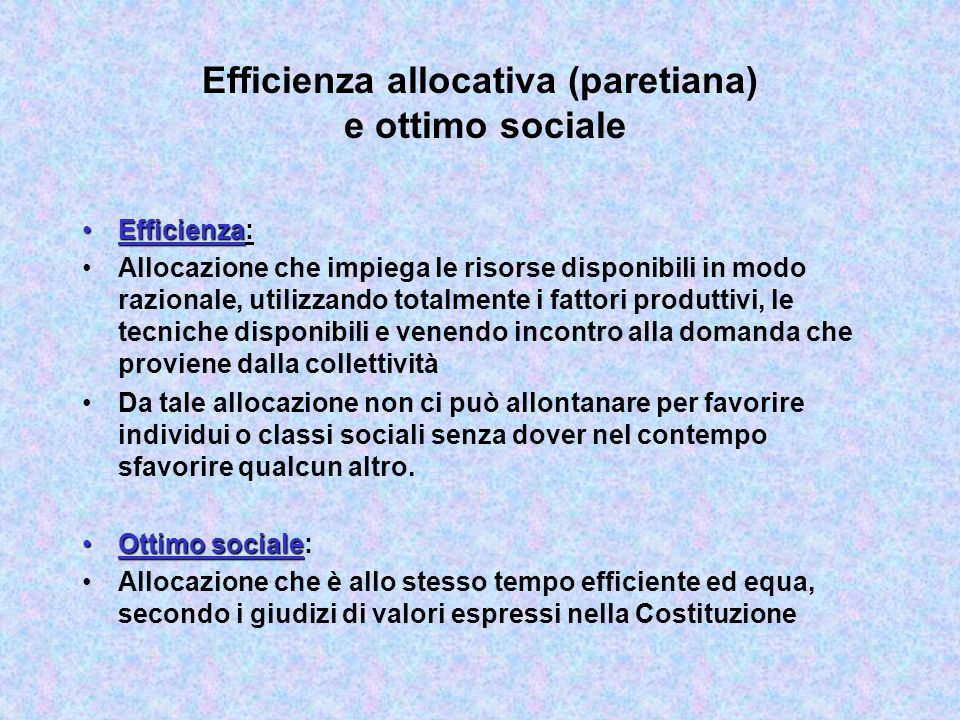 Efficienza allocativa (paretiana) e ottimo sociale